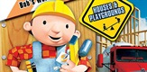 Bob the Builder on Site: Houses & Playgrounds