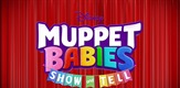 Muppet Babies Show And Tell