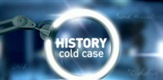 History Cold Case